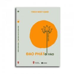 Đạo Phật Đi Vào Cuộc Đời - Thích Nhất Hạnh (Thái Hà Books)