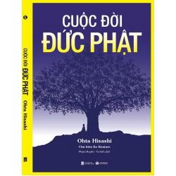 Cuộc Đời Đức Phật - Ohta Hisashi (ThaiHa Books)