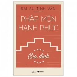 Pháp môn hạnh phúc – Gia Đình - Đại sư Tinh Vân (ThaiHa Books)