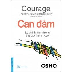 Can Đảm - Là Chính Mình Trong Thế Giới Hiểm Nguy - Osho (Trí Việt)