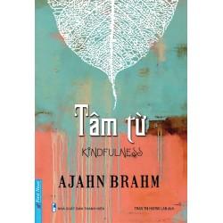 Tâm Từ - Ajahn Brahm (Trí Việt)